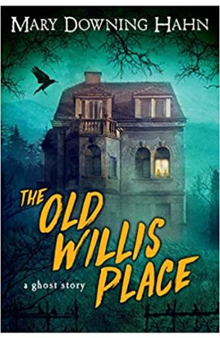 The Old Willis Place Mary Downing Hahn