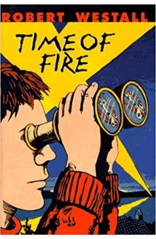 A Time of Fire Robert Westall