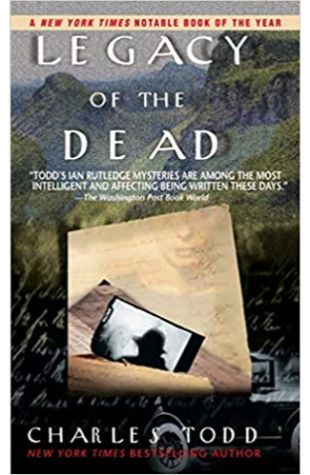 Legacy of the Dead Charles Todd