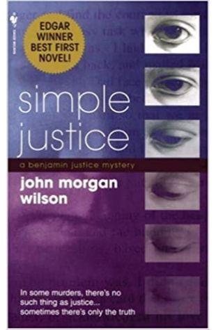 Simple Justice by John Morgan Wilson