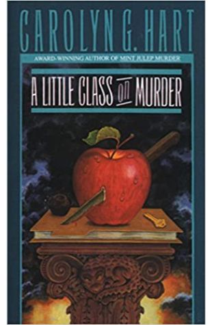 A Little Class on Murder by Carolyn Hart and Carolyn G. Hart