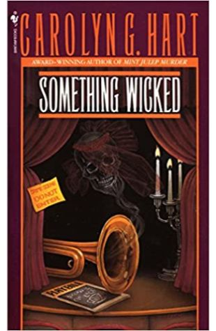 Something Wicked by Carolyn Hart and Carolyn G. Hart