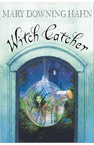 Witch Catcher Mary Downing Hahn