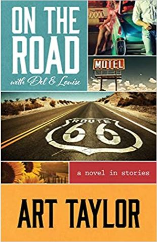 On the Road with del & Louise by Art Taylor
