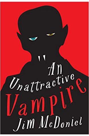 An Unattractive Vampire Jim McDoniel