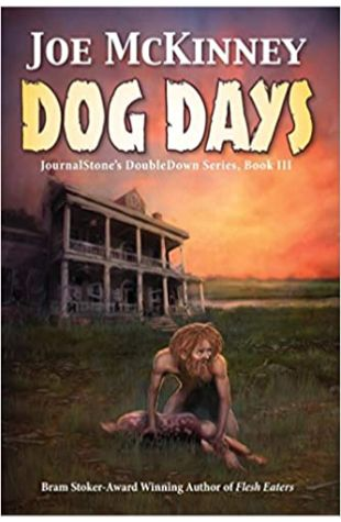 Dog Days - Deadly Passage by Joe McKinney and Sanford Allen