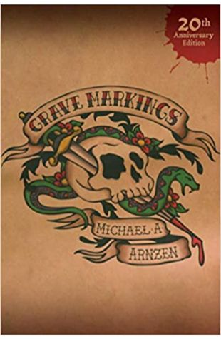 Grave Markings by Michael A. Arnzen