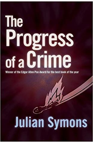 The Progress of a Crime by Julian Symons