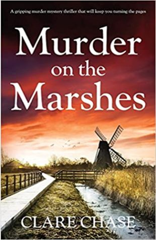 Murder on the Marshes Clare Chase