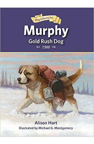Murphy, Gold Rush Dog Alison Hart
