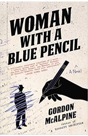 Woman with a Blue Pencil Gordon McAlpine