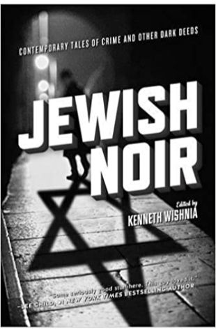 Jewish Noir Kenneth Wishnia
