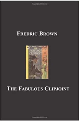 The Fabulous Clipjoint by Fredric Brown