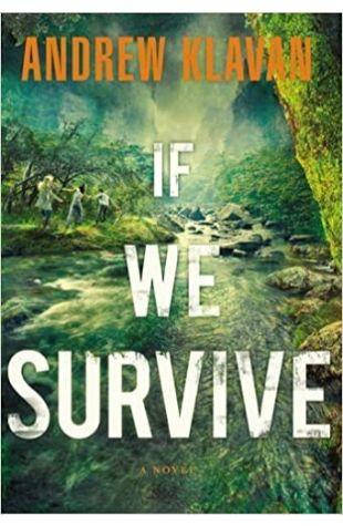If We Survive Andrew Klavan