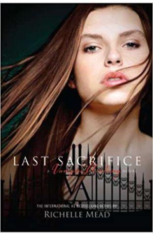 Last Sacrifice Richelle Mead