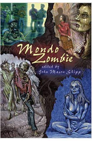 Mondo Zombie by John Skipp