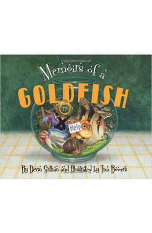 Memoirs of a Goldfish by Devin Scillian