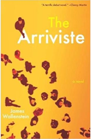 The Arriviste James Wallenstein