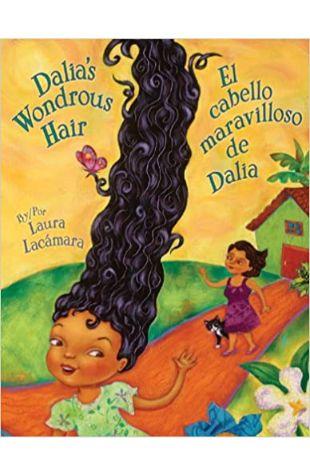 Dalia's Wondrous Hair Laura Lacamara