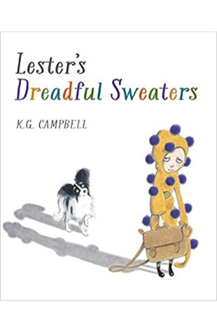 Lester's Dreadful Sweaters Kids Can Press