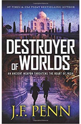Destroyer of Worlds J.F. Penn