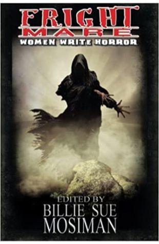 Fright Mare-Women Write Horror Billie Sue Mosiman