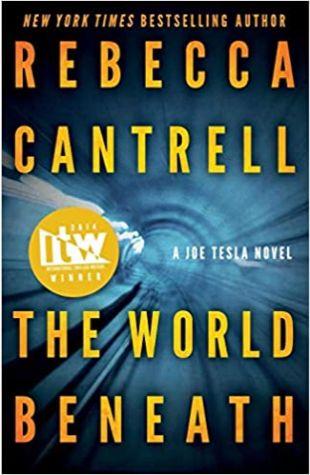 The World Beneath Rebecca Cantrell