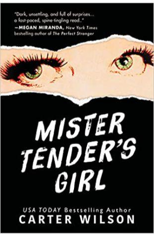Mister Tender's Girl Carter Wilson