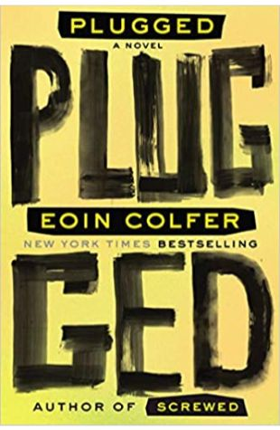 Plugged Eoin Colfer