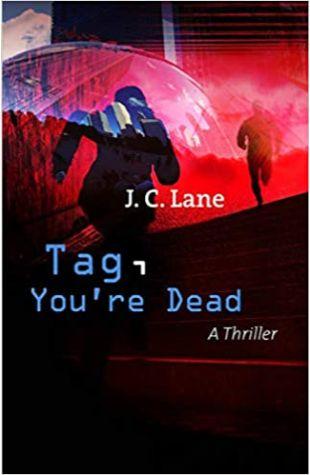 Tag, You're Dead J.C. Lane