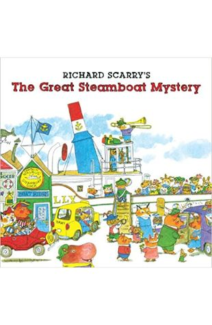 Richard Scarry's the Great Steamboat Mystery Richard Scarry