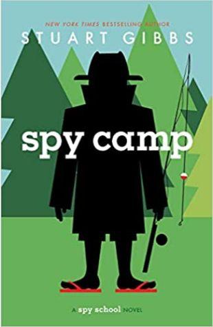 Spy Camp Stuart Gibbs