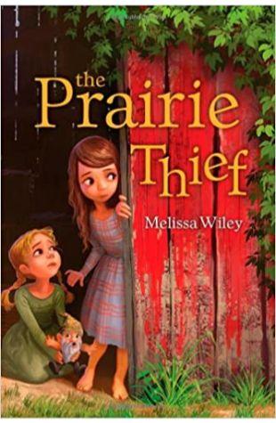 The Prairie Thief Melissa Wiley