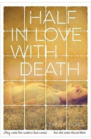 Half in Love with Death Emily Ross
