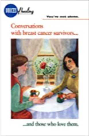 You're Not Alone: Conversations with Breast Cancer Survivors and Those Who Love Them Edward Janus