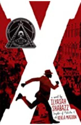 X: A Novel Ilyasah Shabazz and Kekla Magoon