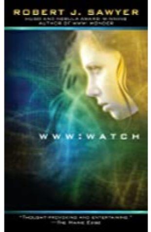 WWW: Watch Robert J. Sawyer