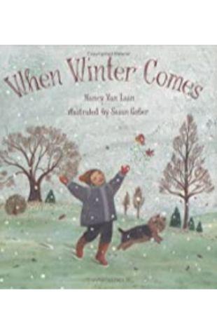 When Winter Comes Nancy Van Laan