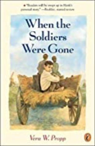 When the Soldiers Were Gone Vera W. Propp