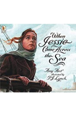 When Jessie Came Across the Sea by P. J. Lynch