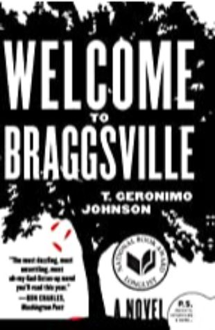 Welcome to Braggsville T. Geronimo Johnson