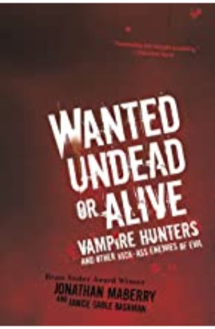 Wanted Undead or Alive Jonathan Maberry & Janice Gable Bashman