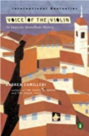 Voice of the Violin: An Inspector Montalbano Mystery by Andrea Camilleri