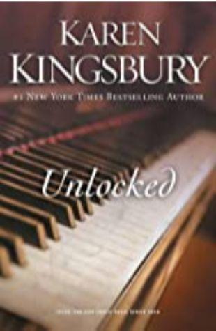 Unlocked Karen Kingsbury