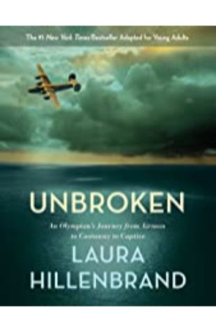 Unbroken (The Young Adult Adaptation) Laura Hillenbrand