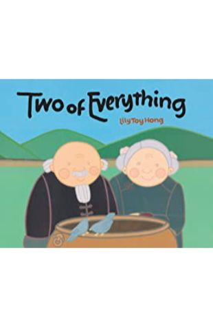 Two of Everything: A Chinese Folk Tale by Lily Toy Hong