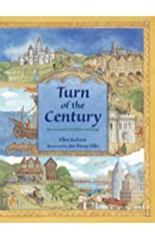 Turn of the Century Ellen Jackson; illustrated by Jan Davey Ellis