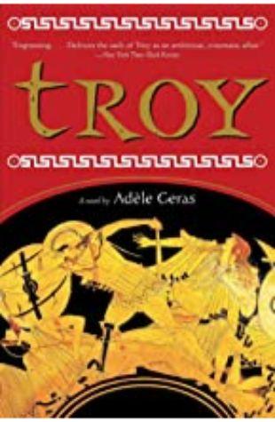 Troy Adèle Geras