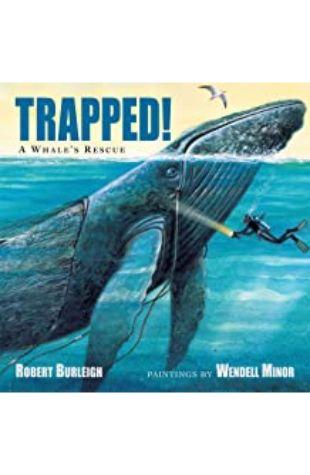 Trapped! Robert Burleigh