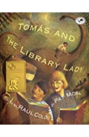 Tomas and the Library Lady Pat Mora; illustrated by Raul Colon